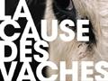 La cause des vaches, le livre d'un amoureux des vaches