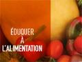 Formation Éduquer à l'alimentation du 16 au 18 novembre 2016
